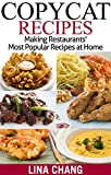 Download Copycat Recipes: Making Restaurants' Most Popular Recipes at Home in PDF ePUB Free Online