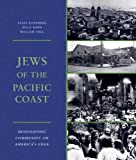 Jews of the Pacific Coast, Ava F. Kahn and William Toll, 0295989653