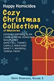 img - for Cozy Christmas Collection of Mysteries: Happy Homicides, Volume 1 book / textbook / text book
