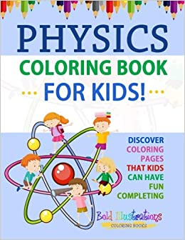 Physics Coloring Book For Kids Discover Coloring Pages That
