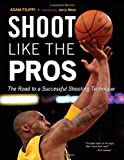 Shoot Like the Pros, Adam Filippi, 1600785468