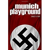 Munich Playground: (Expanded, Annotated)