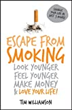 Escape from Smoking, Tim Williamson, 1742169937