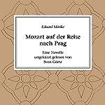 Mozart auf der Reise nach Prag. Eine Novelle | Eduard Mörike