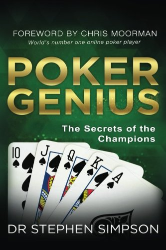 Poker Genius: The Secrets of the Champions
