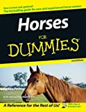 Horses for Dummies, Audrey Pavia and Janice Posnikoff, 0764597973