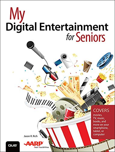 - My Digital Entertainment for Seniors (Covers movies, TV, music, books and more on your smartphone, tablet, or computer) (My...)