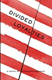 img - for Divided Loyalties book / textbook / text book