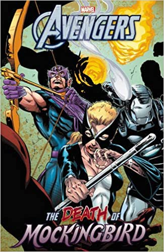 Amazon Avengers The Death Of Mockingbird 9780785196891 Roy Thomas Dann Dave Ross Jim Novak Andrew Currie Don Hudson Tom Tenney