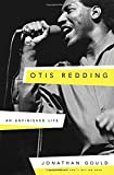 img - for Otis Redding: An Unfinished Life book / textbook / text book