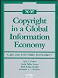 img - for Copyright in a Global Information Economy: Statutory Supplement With Cases, 2005 book / textbook / text book