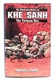 KHE SAHN #5 (Illustrated History of the Vietnam War)