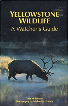 Book Yellowstone Wildlife: A Watcher's Guide