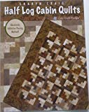 img - for Half Log Cabin Quilts book / textbook / text book