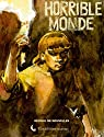 Horrible monde par Joubert