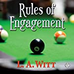 Rules of Engagement   L. A. Witt