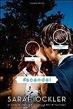 """""""#scandal"""" av Sarah Ockler"""