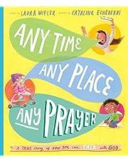 Any Time, Any Place, Any Prayer