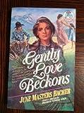 Gently Love Beckons (JMB Series III, Vol. 6)