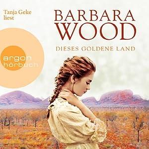 Dieses goldene Land | Livre audio