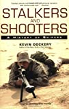 Stalkers and Shooters, Kevin Dockery, 0425215423