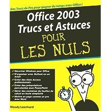 Office 2003 trucs et astuces -pour.. nuls