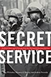 img - for Secret Service: Political Policing in Canada From the Fenians to Fortress America by Reg Whitaker (2012-07-06) book / textbook / text book