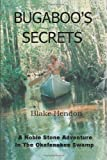 Bugaboo's Secrets, Blake Hendon, 0595256163