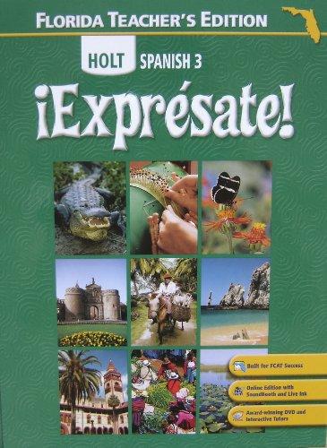 Expresate! Holt Spanish 3 (FL) (TE)