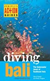 Diving Bali, David Pickell and Wally Siagian, 0794606008