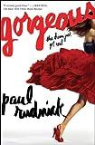 Gorgeous, Paul Rudnick, 0545464277