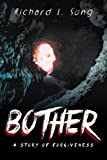 Bother, Richard L. Song, 1493107666