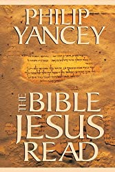 The Bible Jesus Read: Why the Old Testament Matters