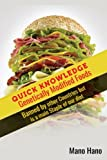 Genetically Modified Foods : Banned By Other Countries but is a main staple of o (Genetically modified organisms, Gmo, Food that ruin your life, Gmo Foods, organic food, Food addiction) (Volume 1)