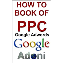 How to Book  of PPC Pay Per Click and Google Adwords