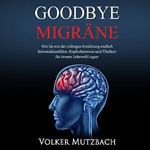 Goodbye Migräne Hörbuch