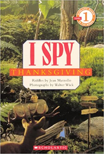 Read I Spy Thanksgiving (Turtleback School & Library Binding Edition) (Scholastic Reader I Spy: Level 1) PDF, azw (Kindle), ePub