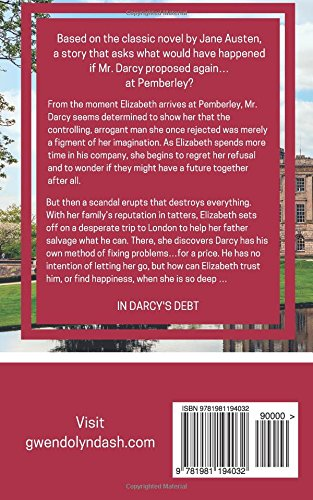 In Darcy's Debt: A Pride & Prejudice Variation: Gwendolyn