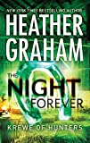 Front cover for the book The Night Is Forever by Heather Graham