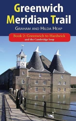 Greenwich Meridian Trail Book 2: Greenwich to Hardwick