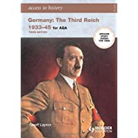 Access to History: Germany: The Third Reich 1933-1945 for AQA 3rd Edition: The Third Reich 1933-45
