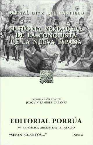 Historia Verdadera De La Conquista De La Nueva España Spanish ...