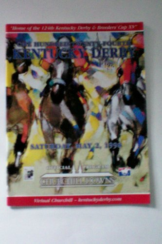 Kentucky Derby 124 -- Official Program Churchill Downs Louisville KY Saturday, May 2, (Ky Derby Poster)