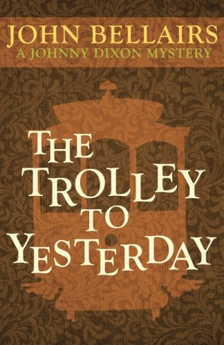 The Trolley to Yesterday (Johnny Dixon)