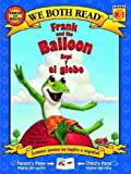 We Both Read Bilingual Edition-Frank and the Giant/Sapi y el Globo, Dev Ross, 1601150423