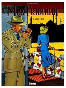 """Afficher """"Max Fridman. n° 2 La porte d'Orient"""""""