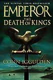 """""""Emperor - The Death of Kings"""" av Conn Iggulden"""