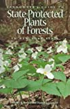Landowners Guide to State-Protected Plants of Forests in New York State, Dudley J. Raynal and Donald J. Leopold, 096706810X