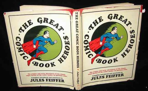 the great comic book heroes jules feiffer
