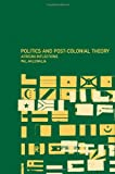 Politics and Post-Colonial Theory, Pal Ahluwalia, 0415237467